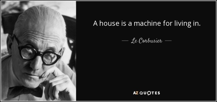 quote-a-house-is-a-machine-for-living-in-le-corbusier-6-43-45